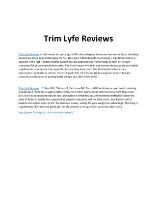 http://www.fitwaypoint.com/trim-lyfe-reviews/