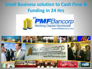 Small Business solution to Cash Flow & Funding in 24 Hrs