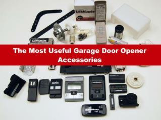 The Most Useful Garage Door Opener Accessories
