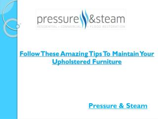Follow These Amazing Tips To Maintain Your Upholstered Furniture