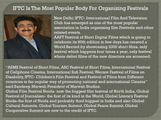 IFTC Is The Most Popular Body For Organizing Festivals