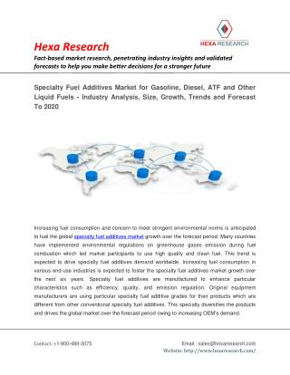 Global Specialty Fuel Additives Market Report 2014-2020 - For Gasoline, Diesel, ATF And Other Liquid Fuels