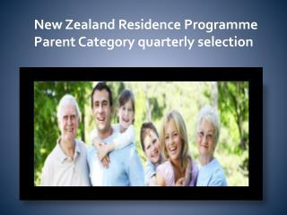 New Zealand Residence Programme Parent Category quarterly selection