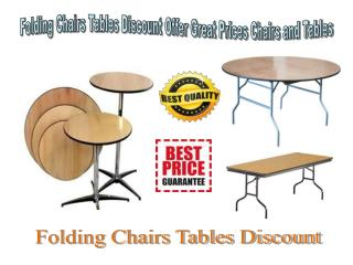Folding Chairs Tables Discount Offer Great Prices Chairs and Tables