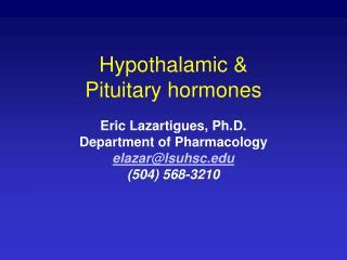 Hypothalamic   Pituitary hormones