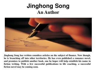 Jinghong Song - An Author