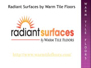 Floor Heating | Radiant Surfaces by Warm Tile Floors