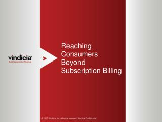 Reaching Consumers Beyond Subscription Billing