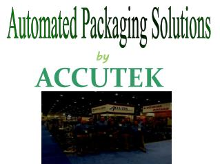 Automated Packaging Solutions