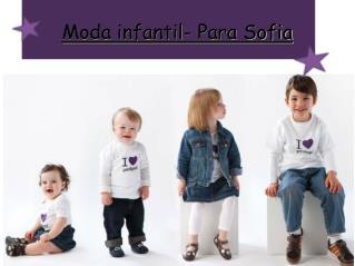 Moda infantil- Para Sofia