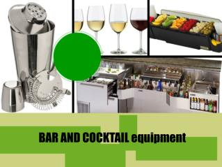 BAR AND COCKTAILS equipment