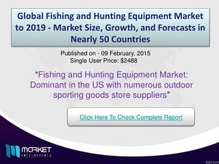 Fishing and Hunting Equipment Market: regular fish diet increases potential of fishing tools demand in sea side countrie