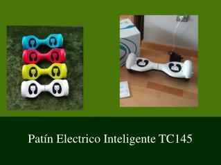 Patín Electrico Inteligente TC145