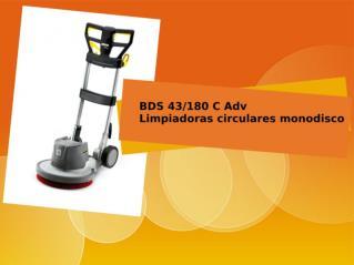 Limpiadoras circulares monodisco-BDS 43180 C