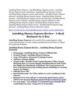 Autoblog Money Express review-(shocked) $21700 bonuses
