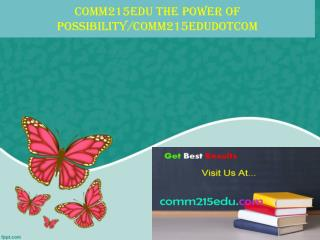 comm215edu The power of possibility/comm215edudotcom