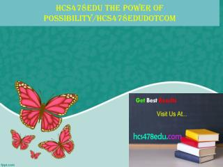 hcs478edu The power of possibility/hcs478edudotcom