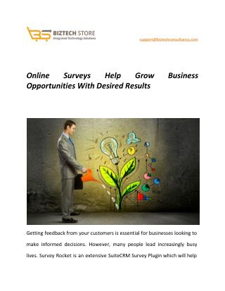 Online surveys help grow business opportunities with desired results