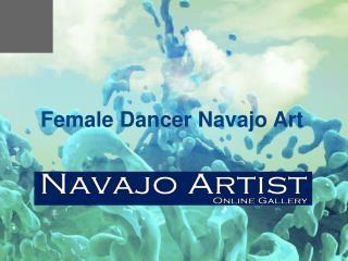 Female Dancer Navajo Art