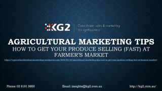 Agricultural Marketing Tips: How to Get Your Produce Selling (Fast) at Farmer's Market