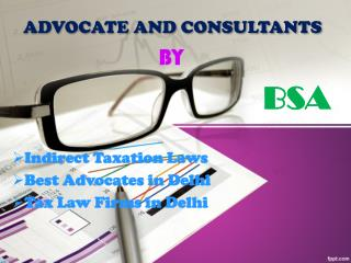 Best Advocates in Delhi