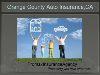 Auto Insurance Orange County,CA