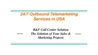 24/7 Outbound Telemarketing Services in USA