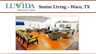 Senior Living – Waco, TX