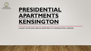 Introduction to Presidential Kensington
