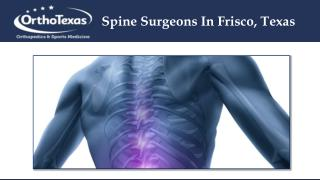 Spine Surgeons In Frisco, Texas