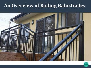 An Overview of Railing Balustrades