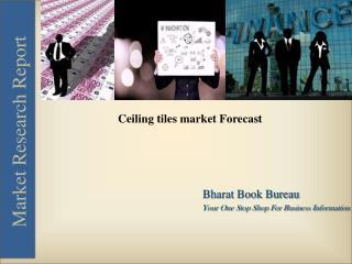 Ceiling tiles market Forecast