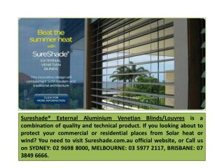 External Aluminium Venetian Blinds Installation Services from Sure Shade