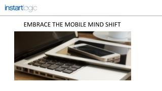 Embrace the Mobile Mind Shift