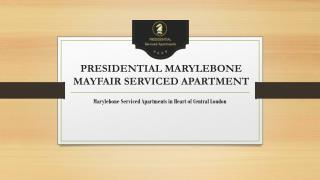 Introduction to Presidential Marylebone