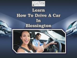 Learn How To Drive A Car In Blessington