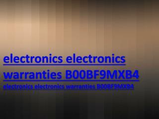 electronics electronics warranties B00BF9MXB4