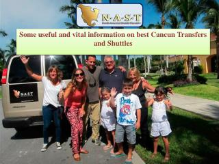 Some useful and vital information on best Cancun Transfers and Shuttles
