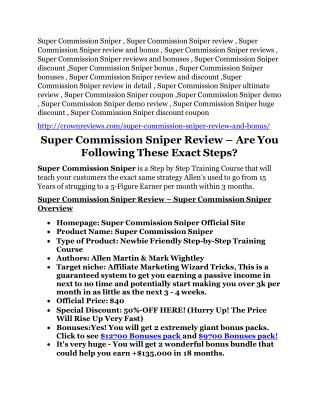 Super Commission Sniper reviews and bonuses Super Commission Sniper