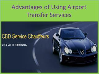 Advantages of Using Airport Transfer Services