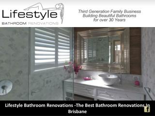 Lifestyle Bathroom Renovations -The Best Bathroom Renovations In Brisbane