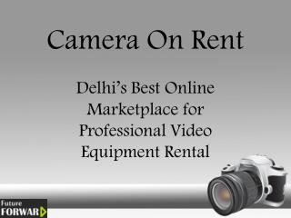 Professional Video Equipment Rental