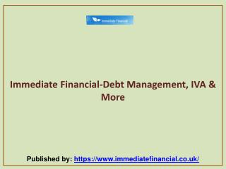 Immediate Financial-Debt Management, IVA & More
