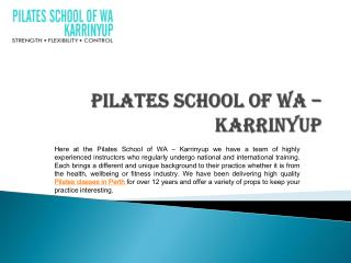 Here you can get flexible body with Pilates School of WA – Karrinyup
