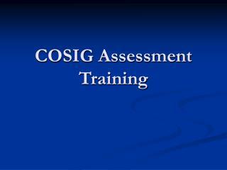 COSIG Assessment