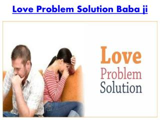 Love Problem Solution Baba Ji