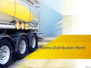 Features Of Metro Distributors Perth