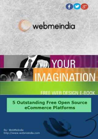5 Outstanding Free Open Source eCommerce Platforms
