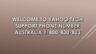 Yahoo Support Contact Number Australia | Yahoo Support 1-800-830-823