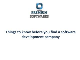 Things to know before you find a software development company